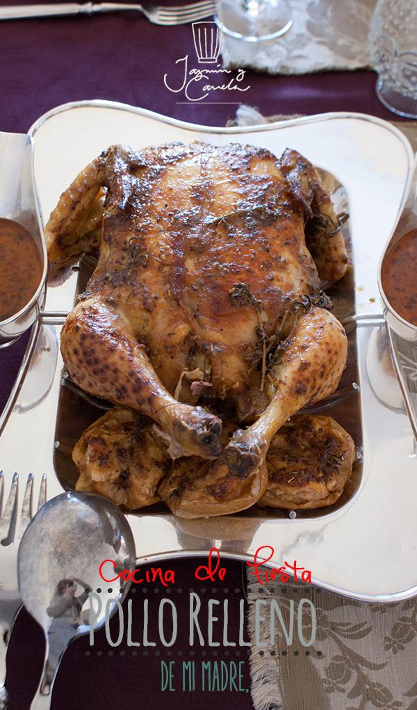 Pollo relleno paso a paso, receta de mi madre