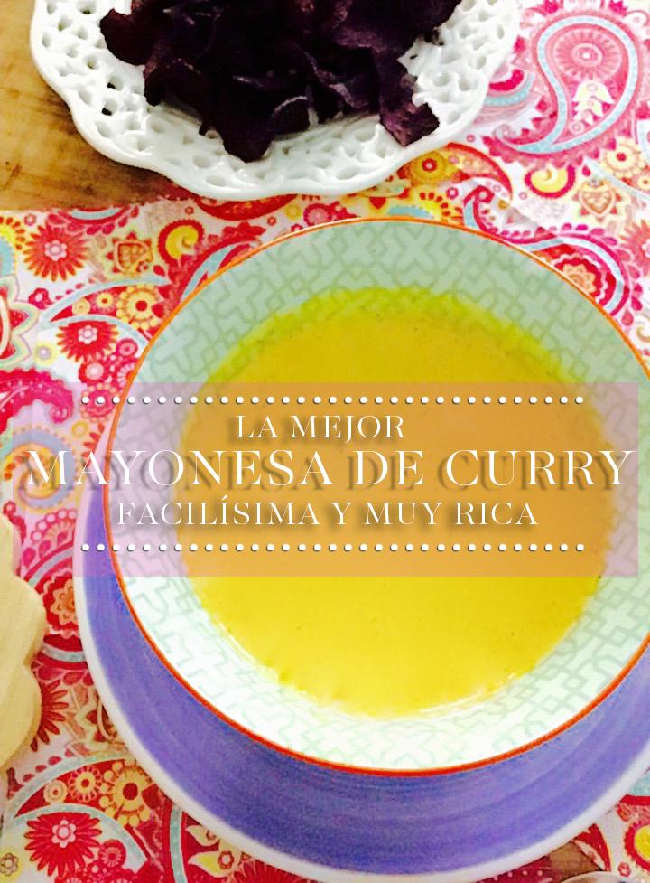 Mayonesa de curry facilísima y muy rica