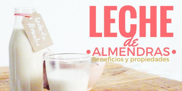 leche-de-almendras-receta-beneficios-propiedades-como-hacer 1